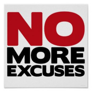 no more excuses-you can find a way