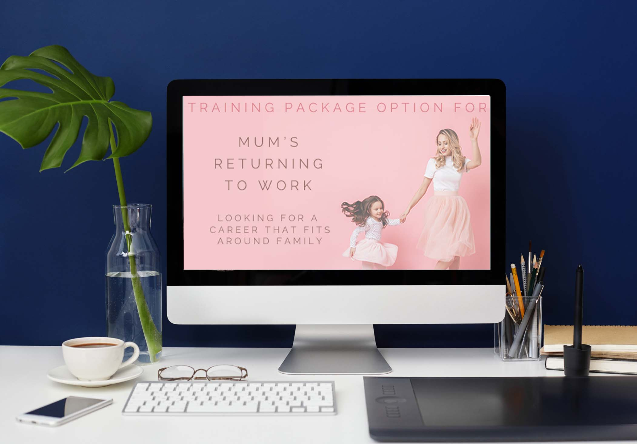 Download Training Package Options for Mums returning to work